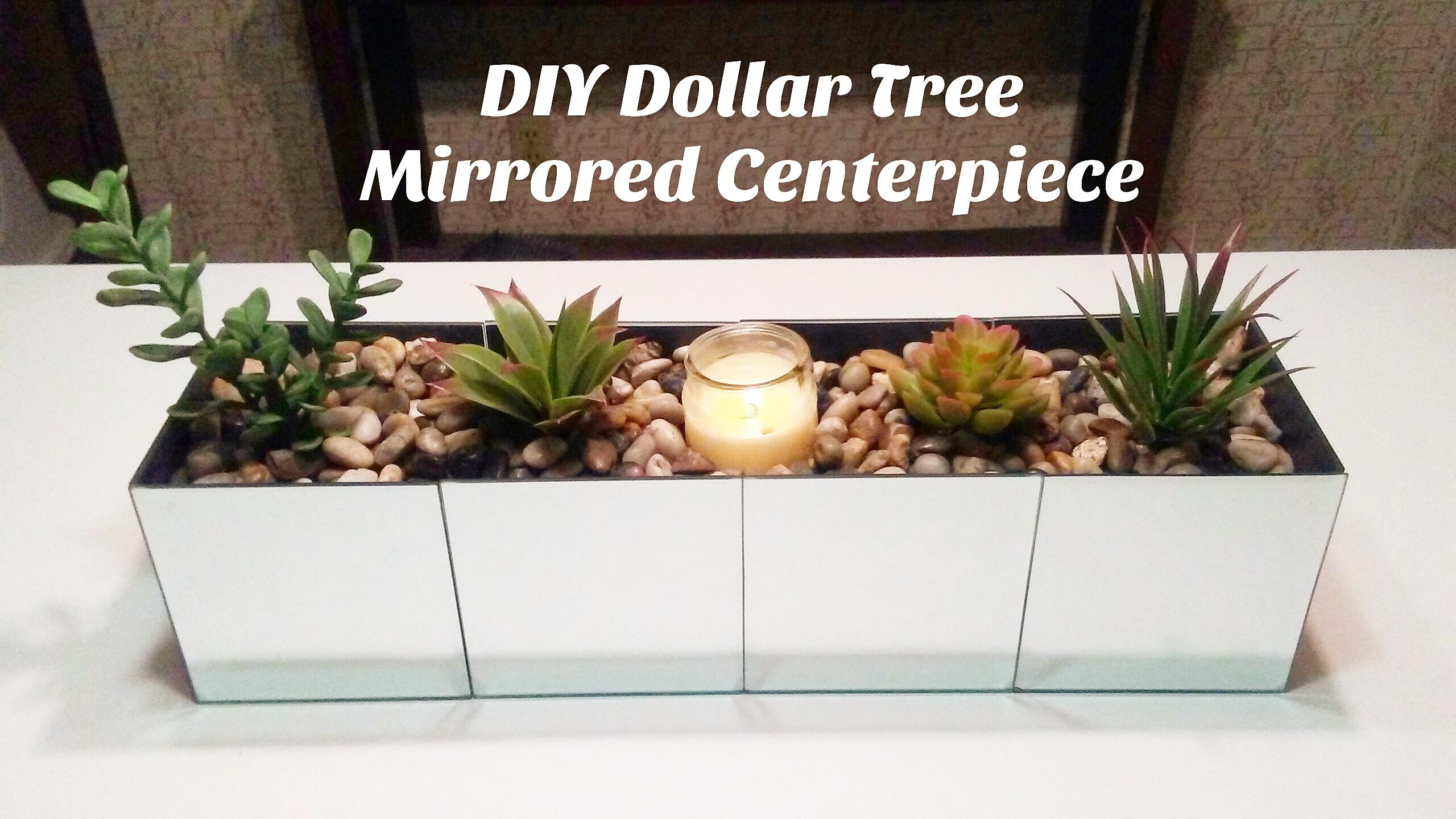 Diy Dollar Tree Mirrored Centerpiece Dive Into Diy